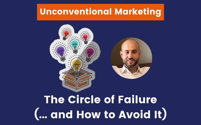 The circle of failure and how to avoid it